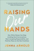 Cover image for Raising Our Hands